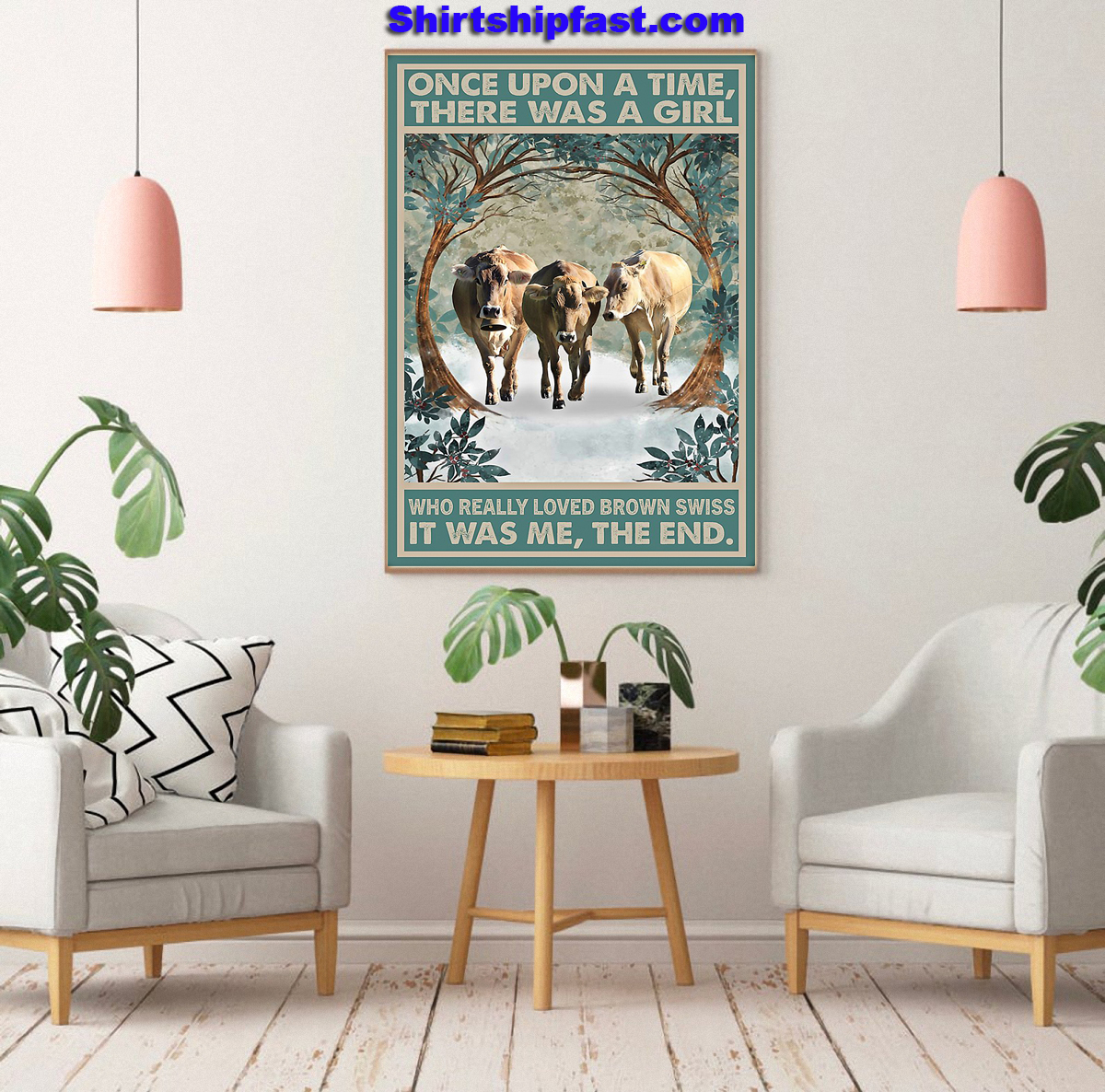 Once upon a time there was a girl who really loved brown swiss poster - Picture 1
