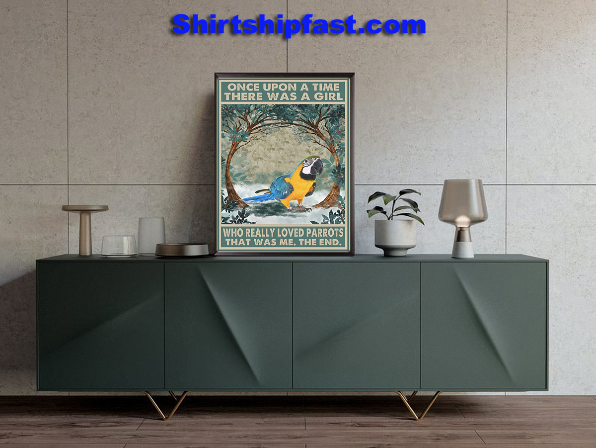 Parrot Once upon a time there was a girl who really loved parrots poster - Picture 1