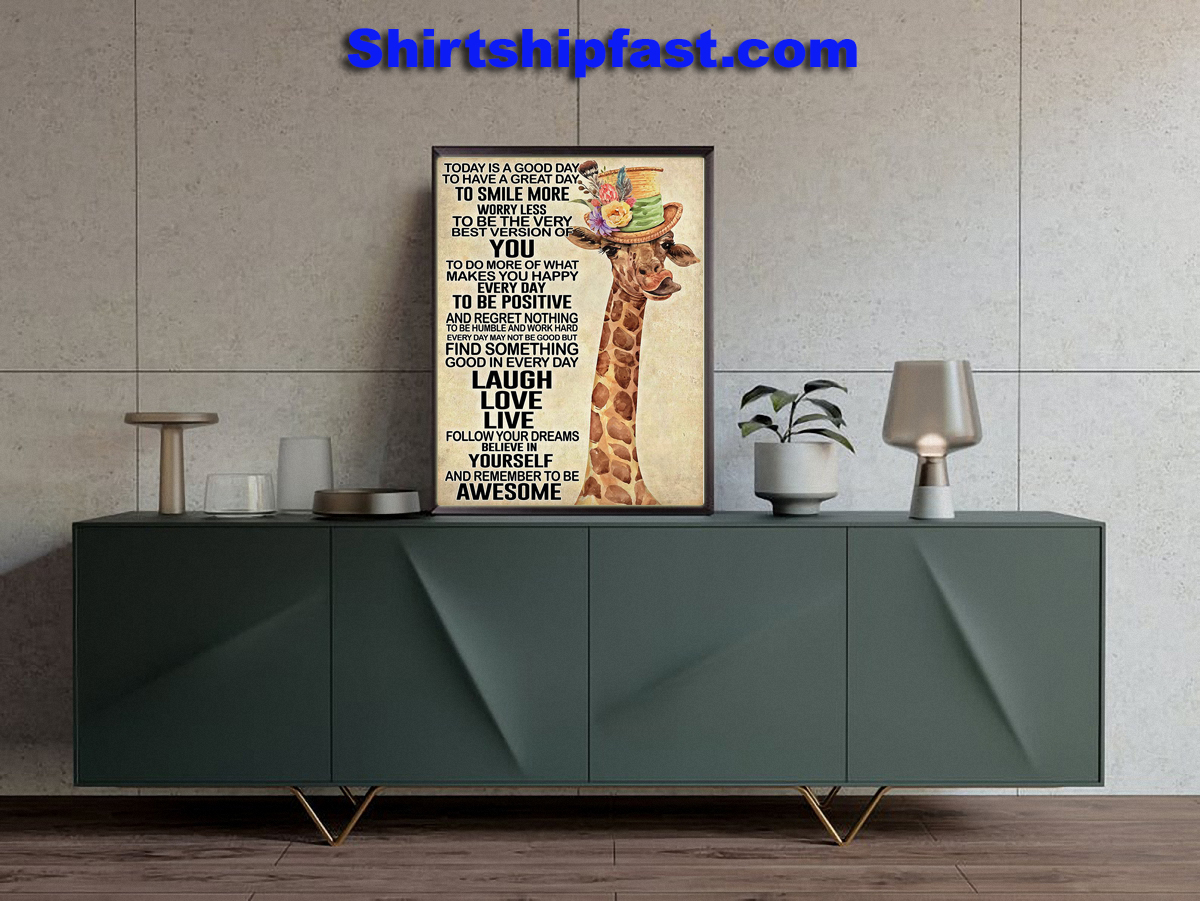 Poster Today is a good day to have a great day Giraffe