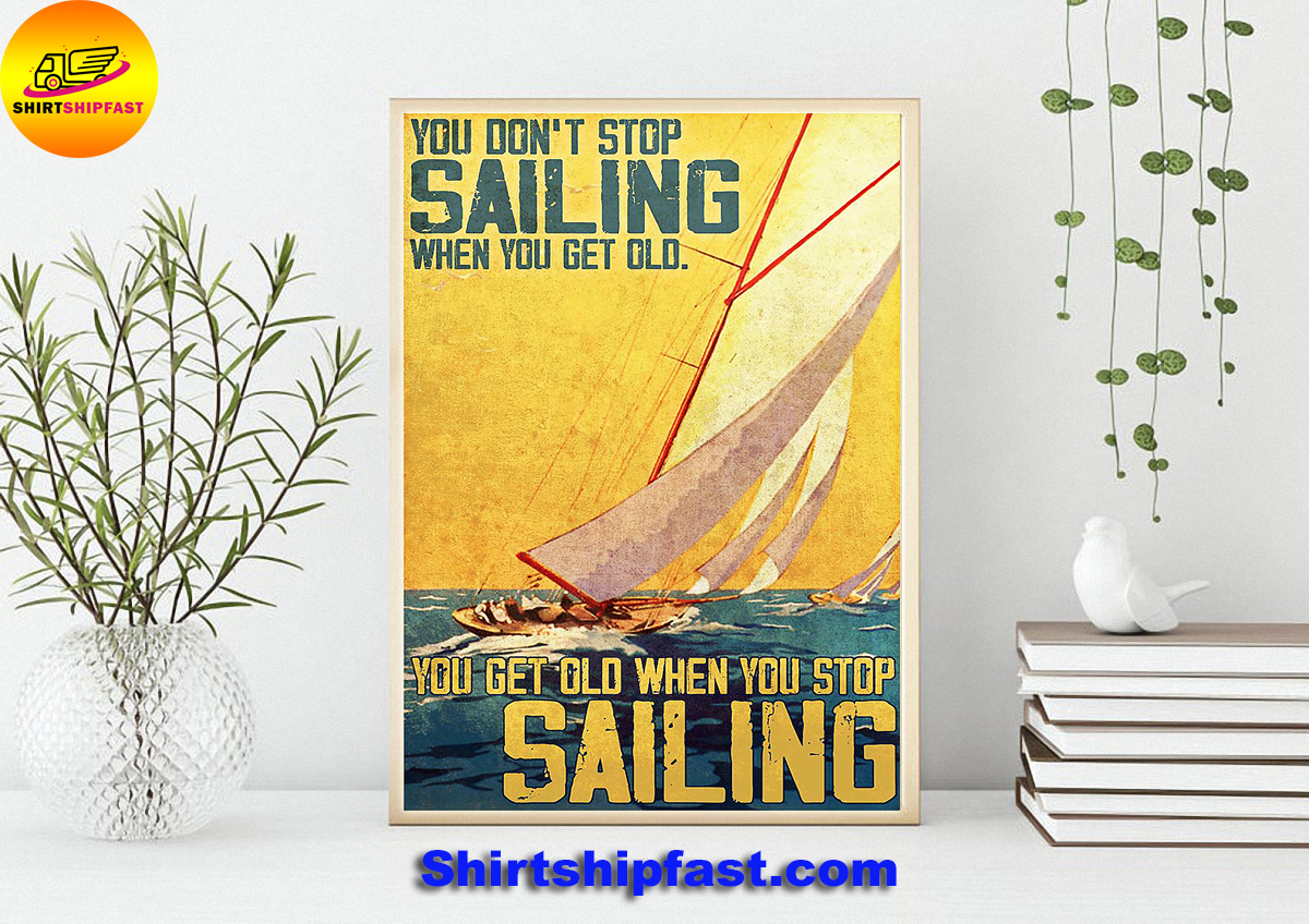 Poster You don't stop sailing when you get old - Picture 2
