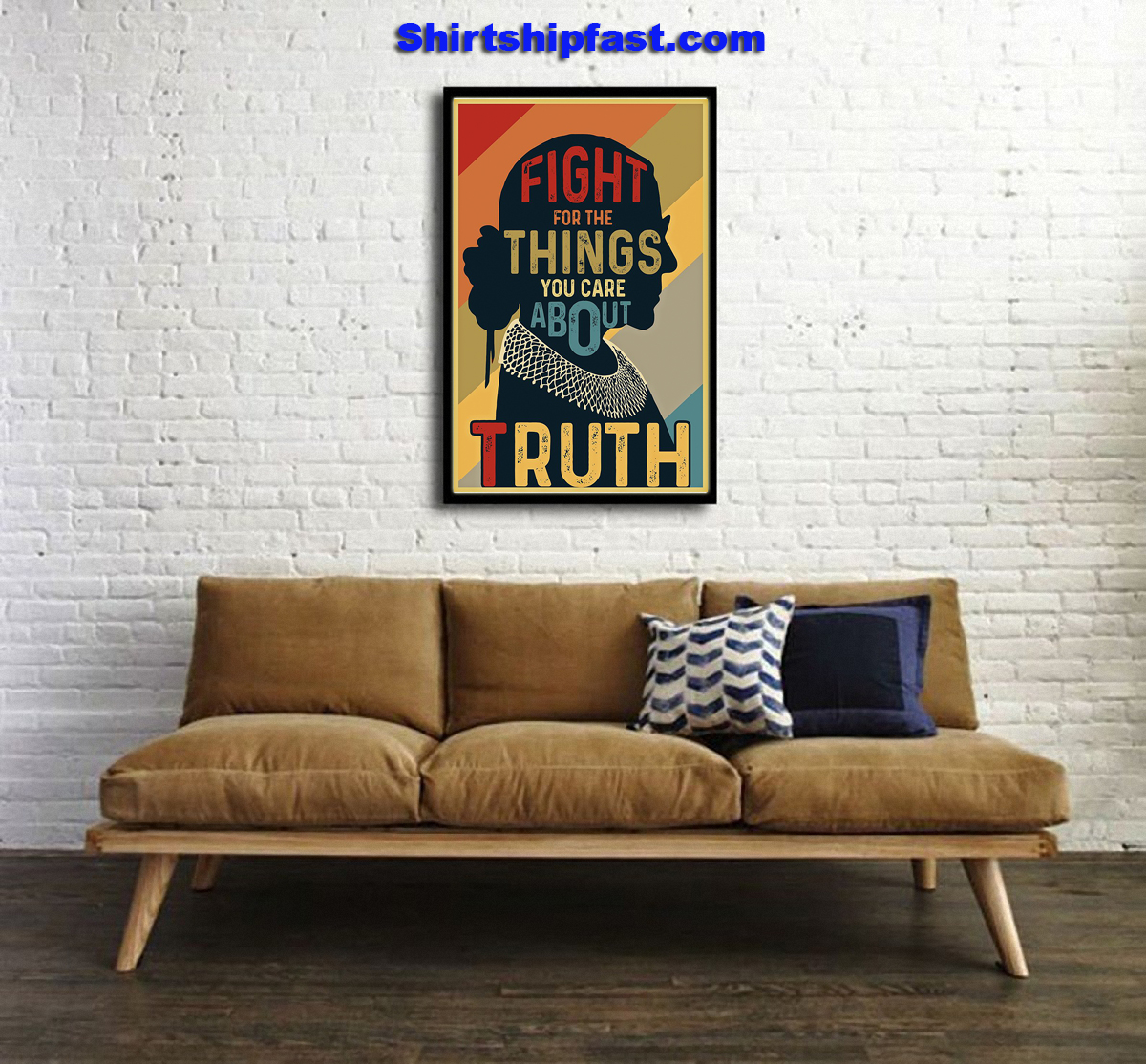 RBG fight for the things you care about truth poster - Picture 2