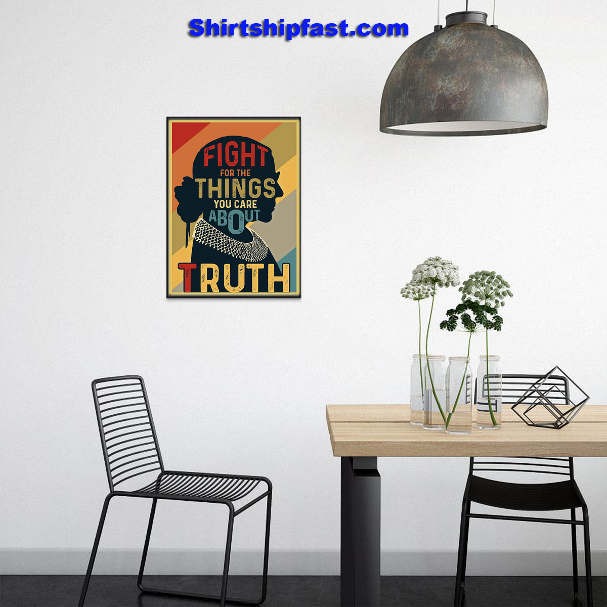 RBG fight for the things you care about truth poster - Picture 3