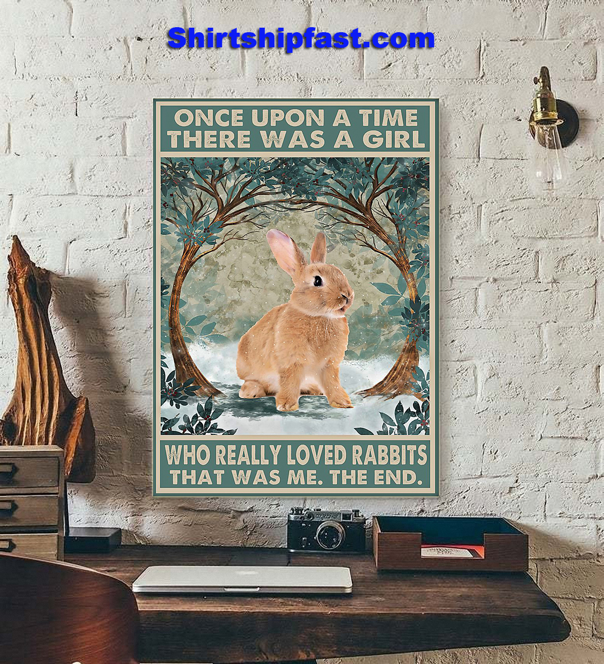 Rabbit Once upon a time there was a girl who really loved rabbits poster - Picture 1