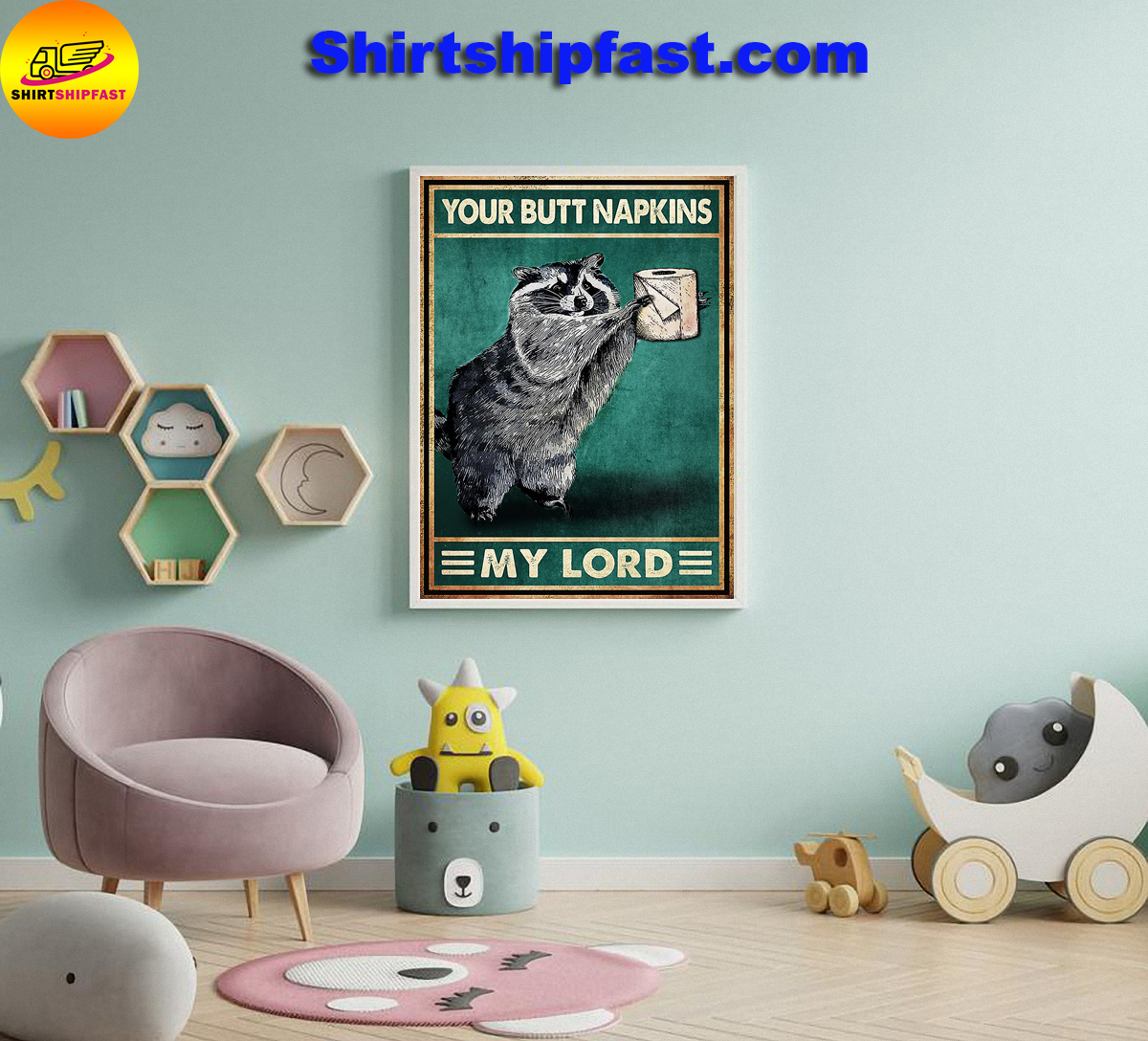 Raccoon bathroom your but napkins my lord poster - Picture 3