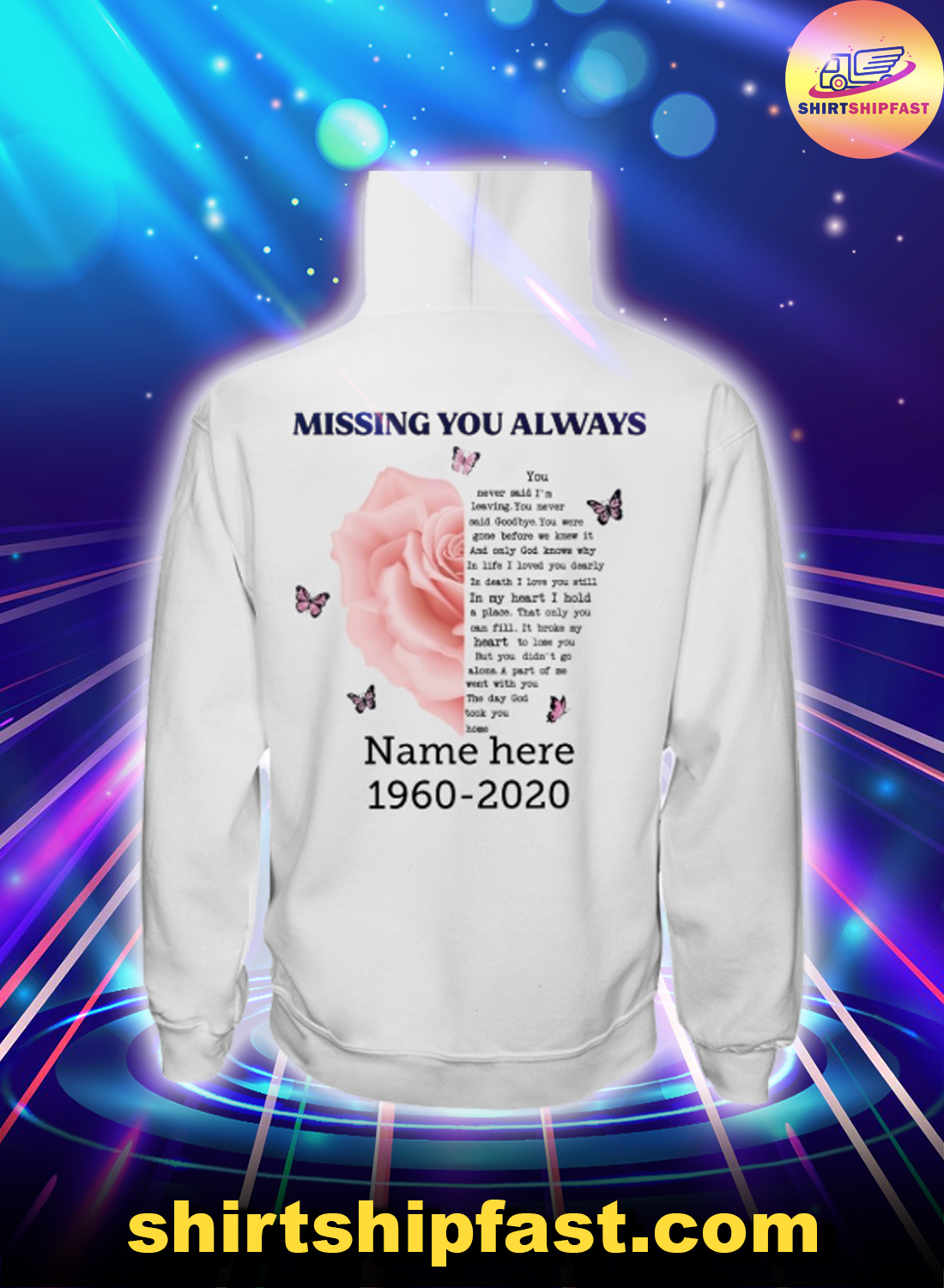 Rose butterfly Missing you always personalized hoodie