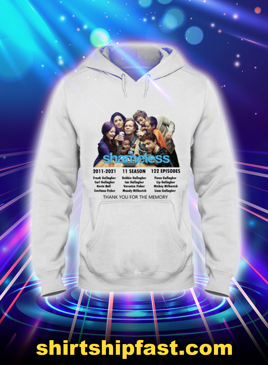 Shameless 2011 2021 thank you for the memory hoodie