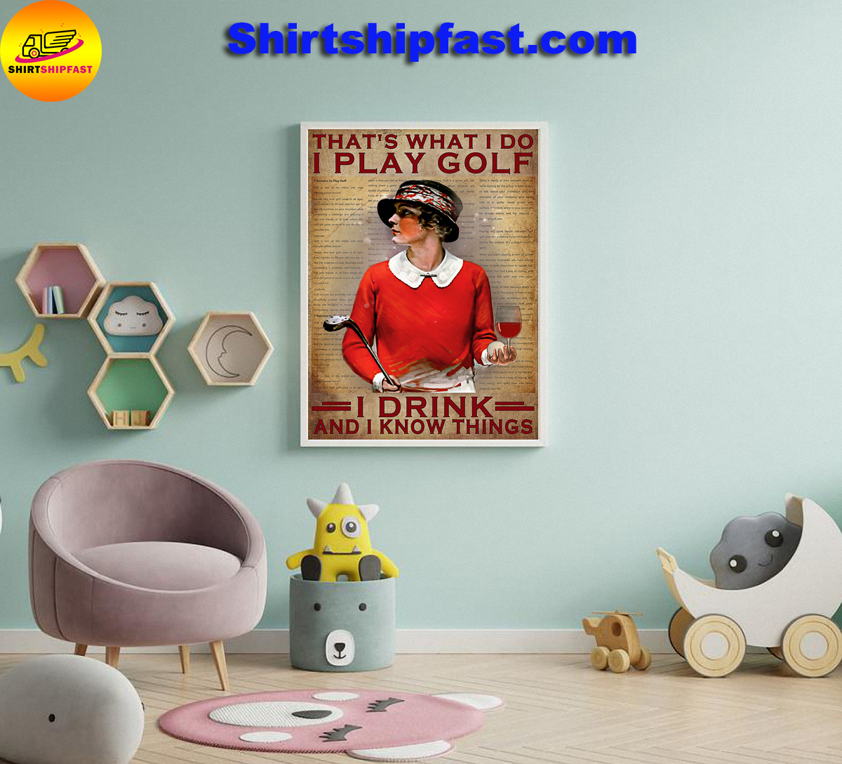 That's what I do I play golf I drink and I know things poster - Picture 3