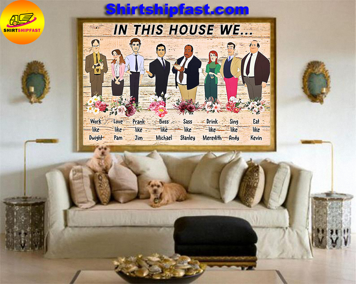 The office in this house we work like Dwight poster - Picture 3