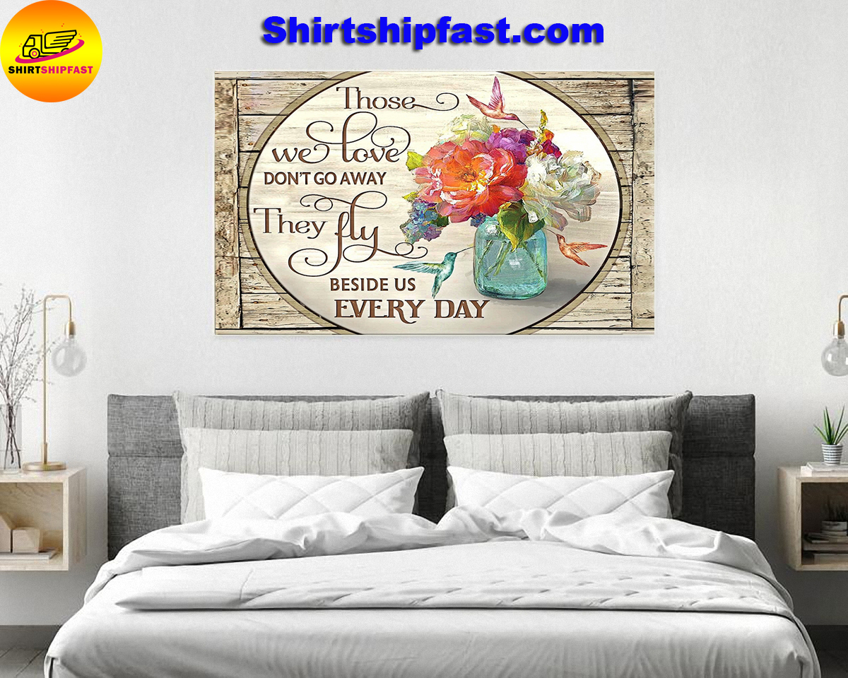 Those we love don't go away hummingbird flowers canvas - Picture 1