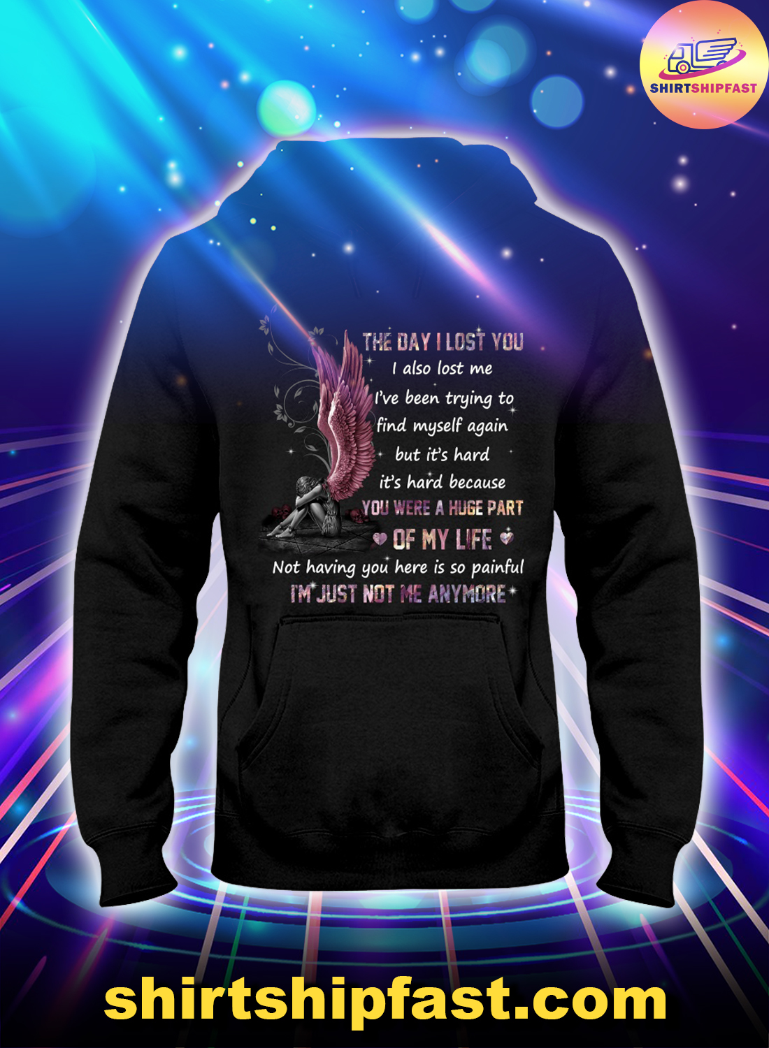 Angel The day I lost you I also lost me hoodie