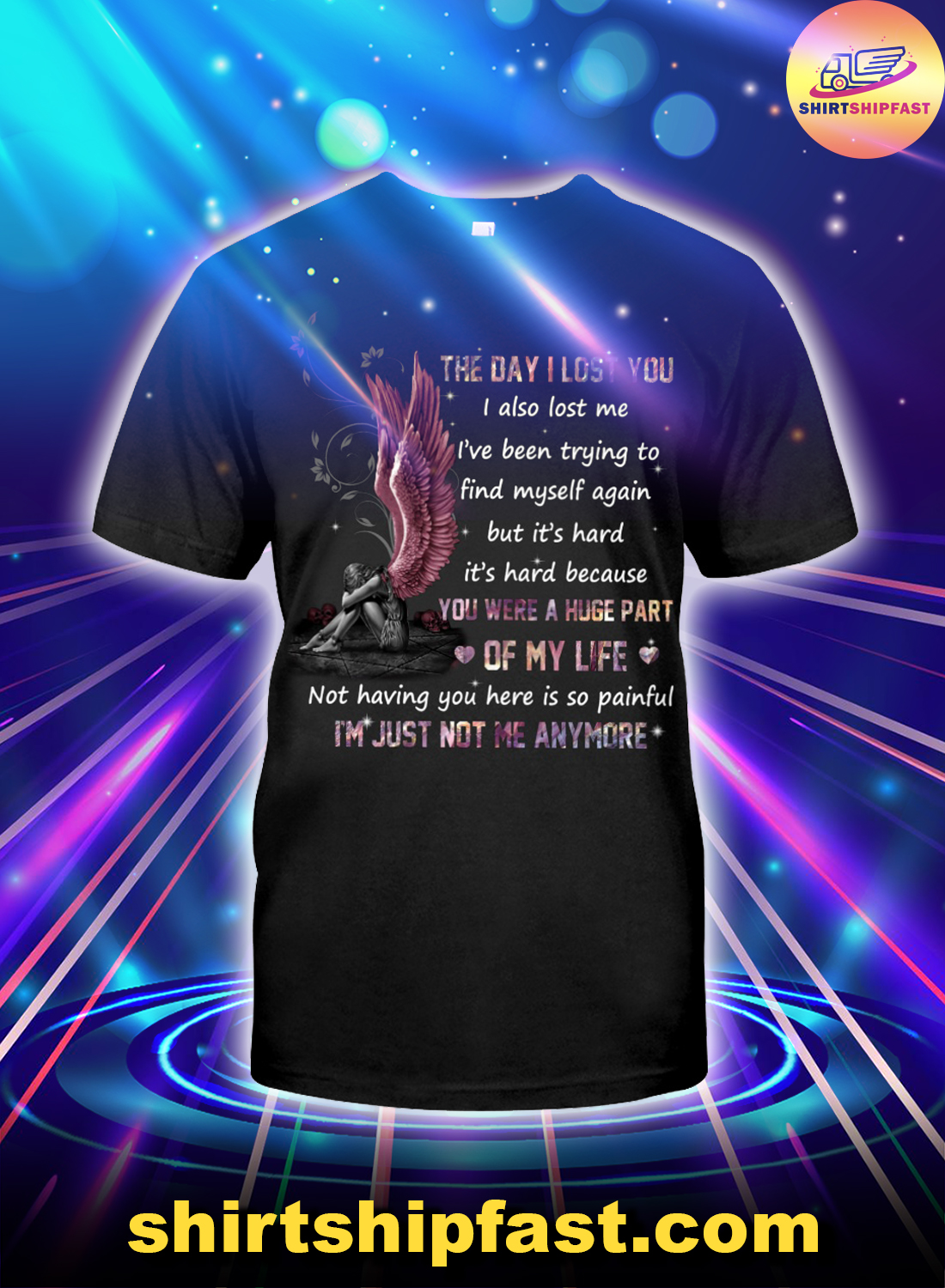 Angel The day I lost you I also lost me shirt