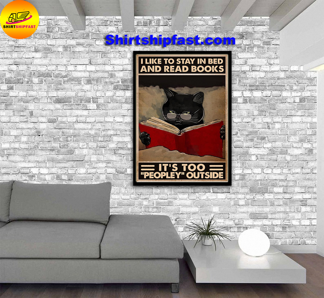 Black cat I like to stay in bed and read books It's too peopley outside poster - Picture 1
