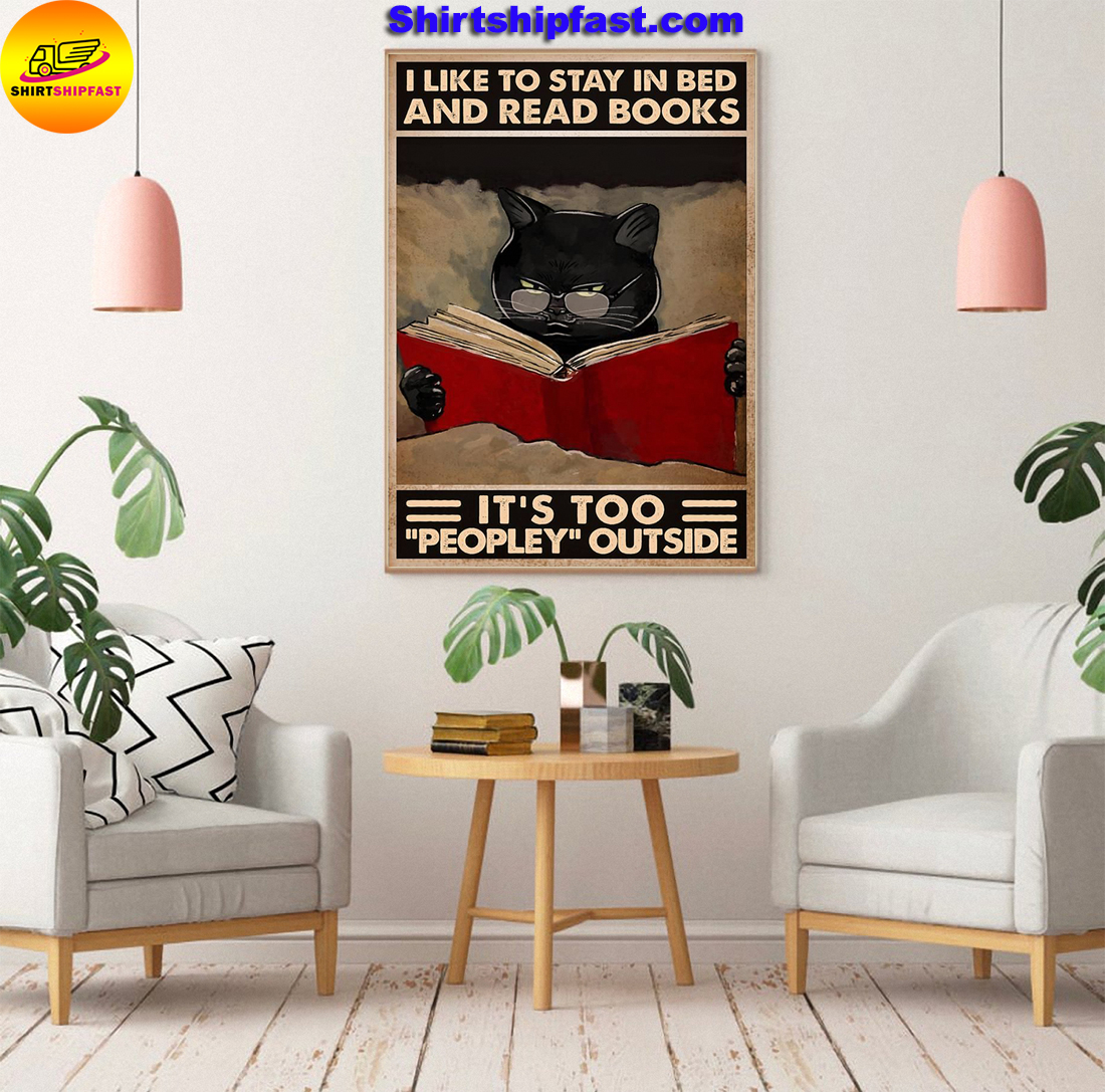 Black cat I like to stay in bed and read books It's too peopley outside poster - Picture 3