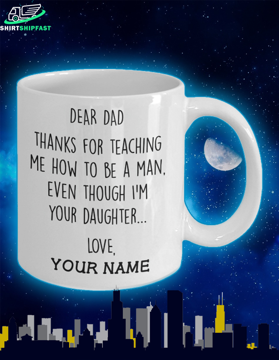 Dear dad Thanks for teaching me how to be a man even though I'm your daughter custom name mug - Picture 2