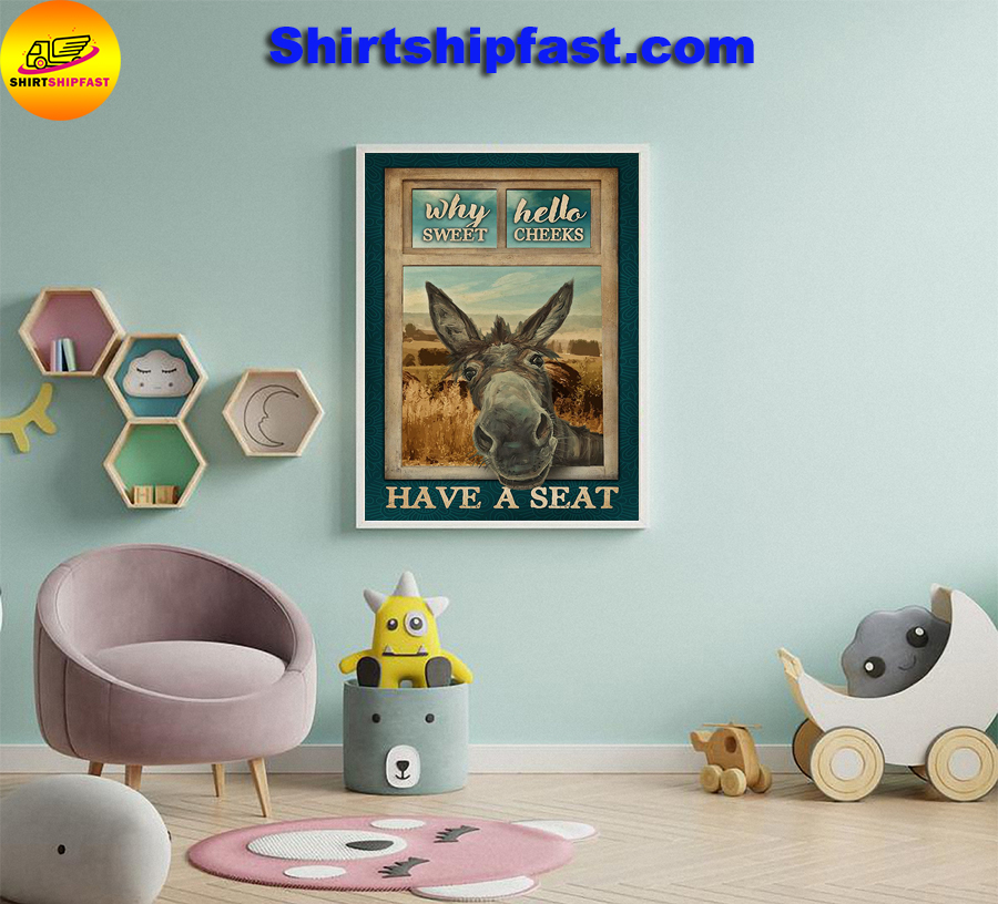 Donkey why hello sweet cheeks poster - Picture 2