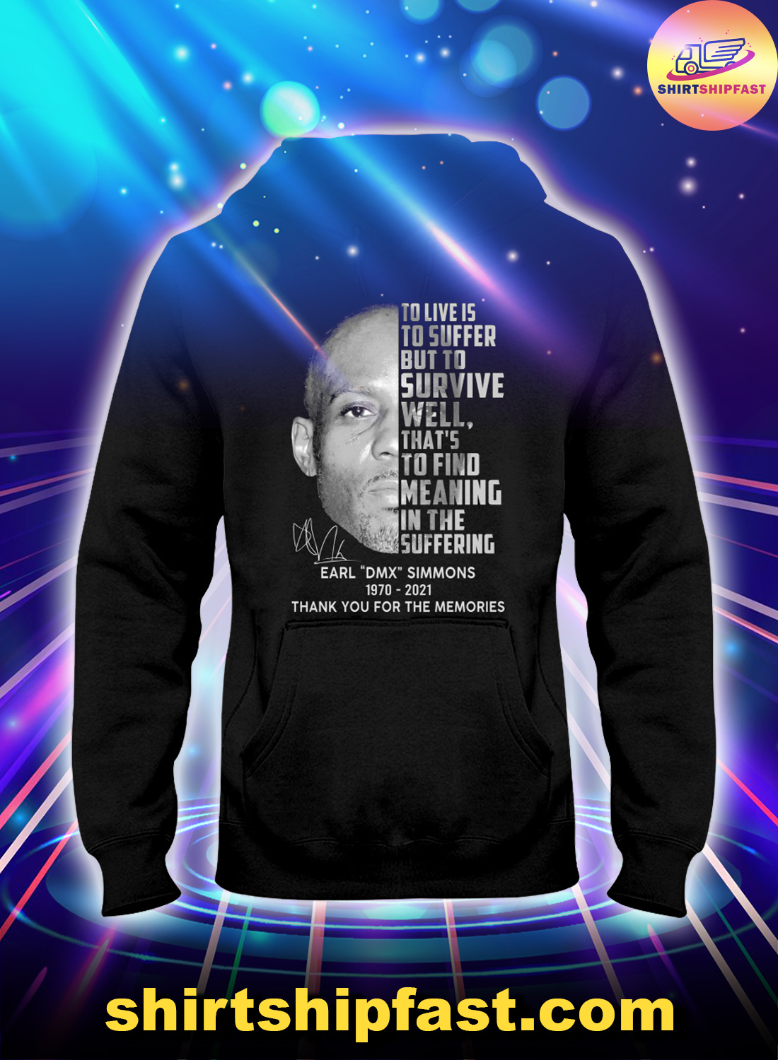 Earl DMX Simmons To live is to suffer but to survive well hoodie