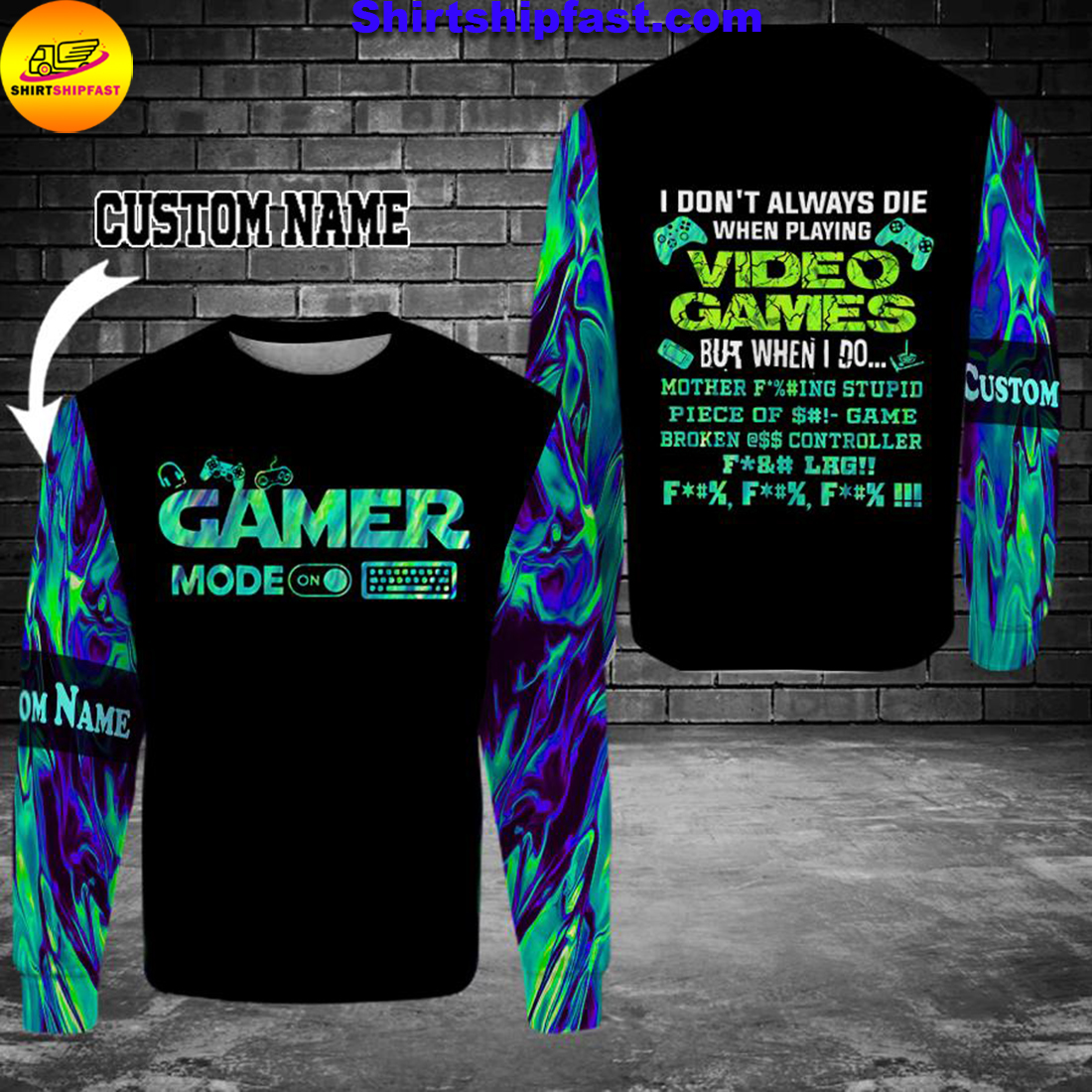 Gamer I don't always die when playing video games personalized custom name 3d sweatshirt