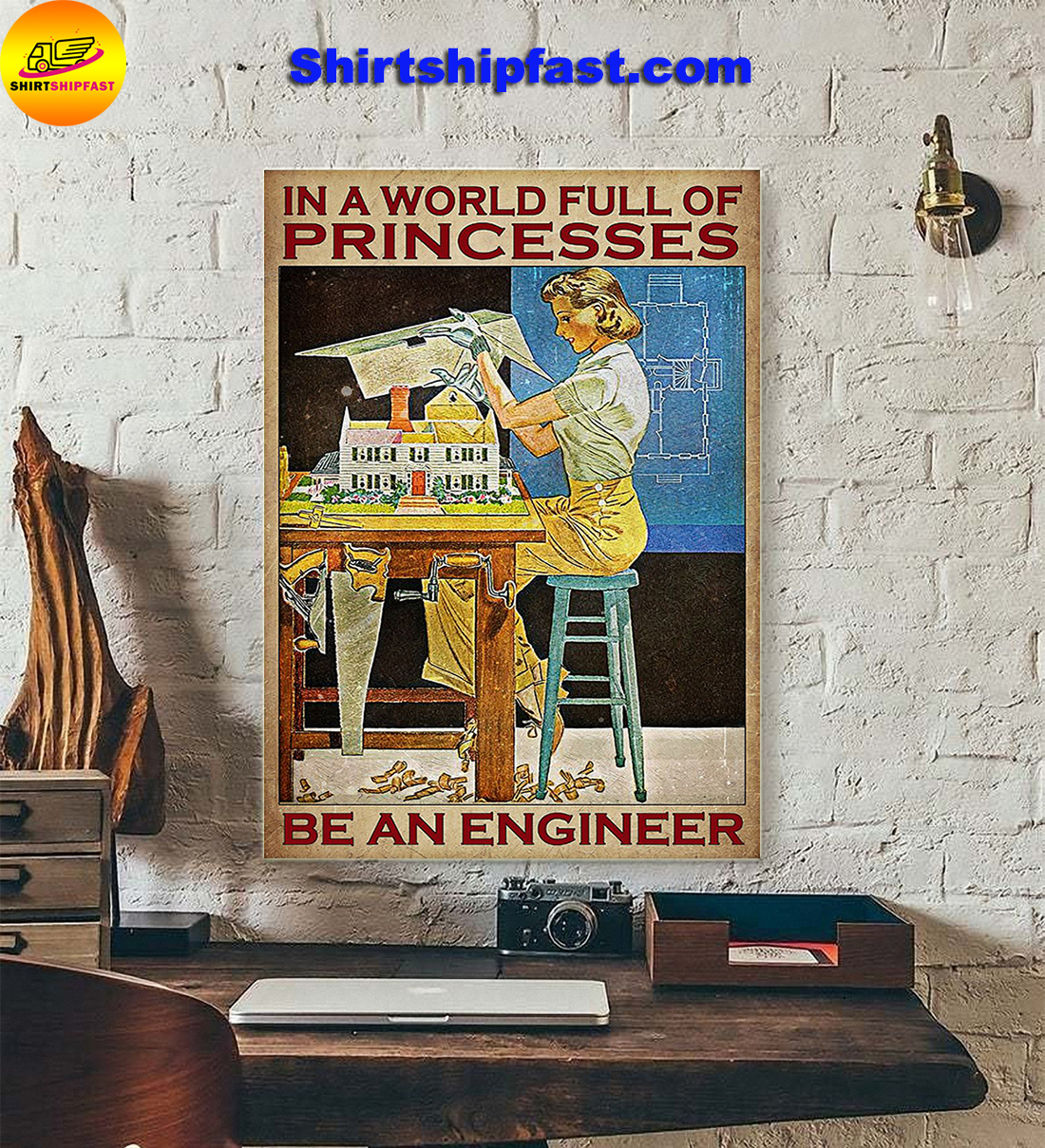 Girl In a world full of princesses be an engineer poster - Picture 1