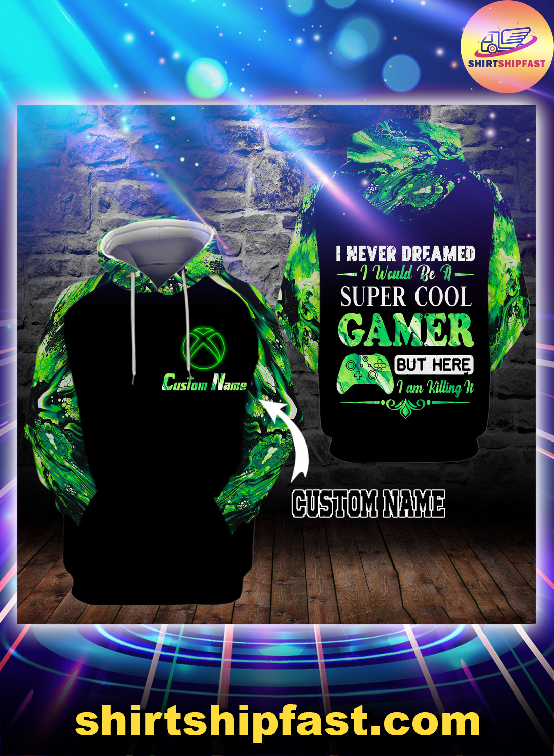 I never dreamed I would be a super cool gamer personalized custom name 3d hoodie