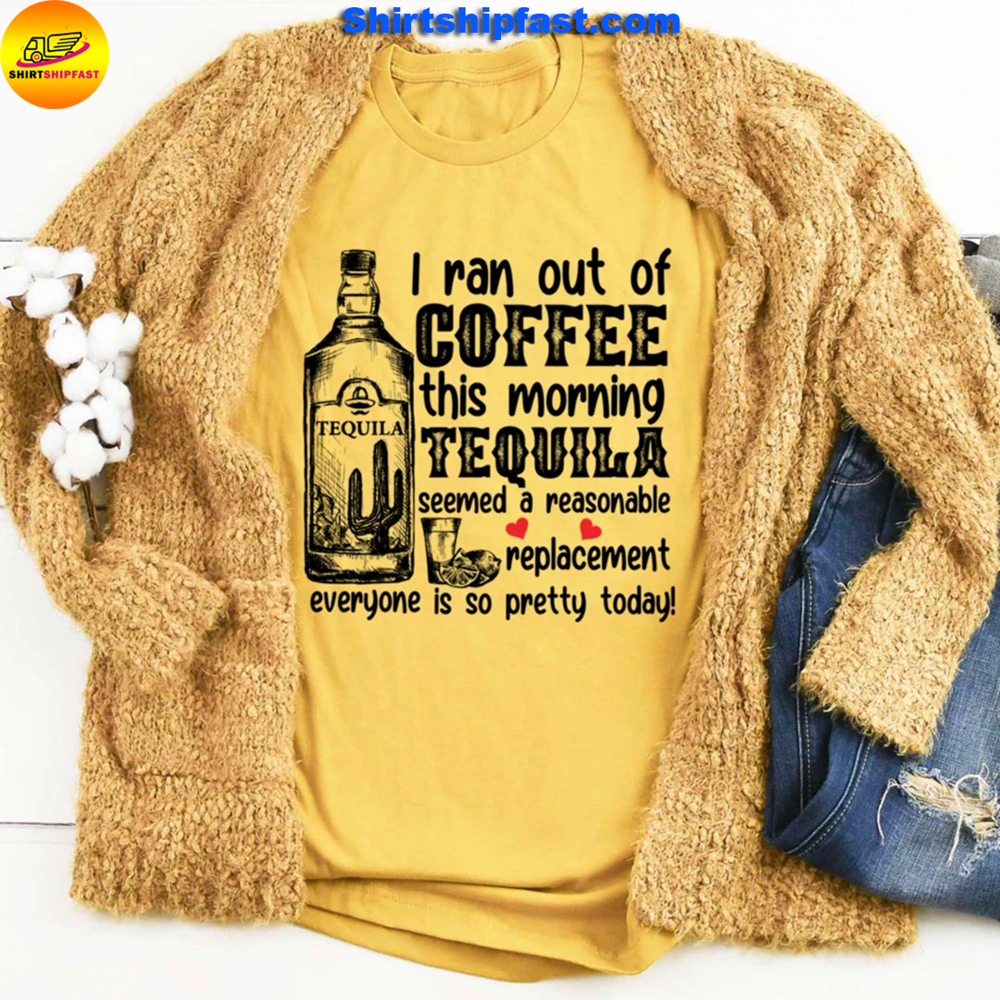 I ran out of coffee this morning tequila seemed a reasonable replacement everyone is so pretty today - Yellow