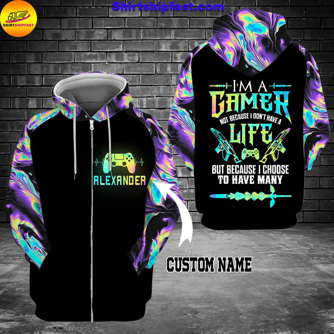 I'm a gamer not because I don't have a life personalized custom name 3d zip hoodie