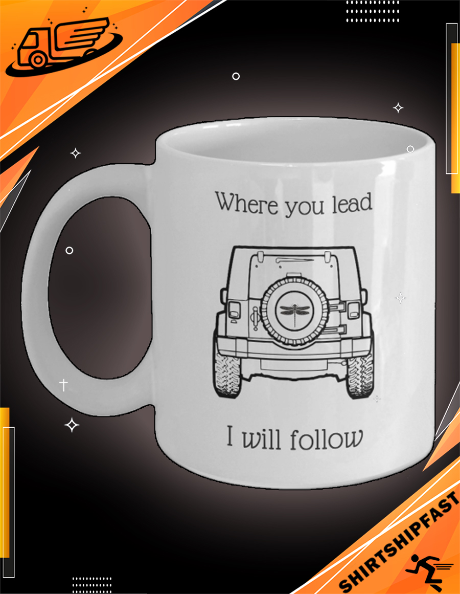 Jeep dragonfly where you lead I will follow mug - Picture 3