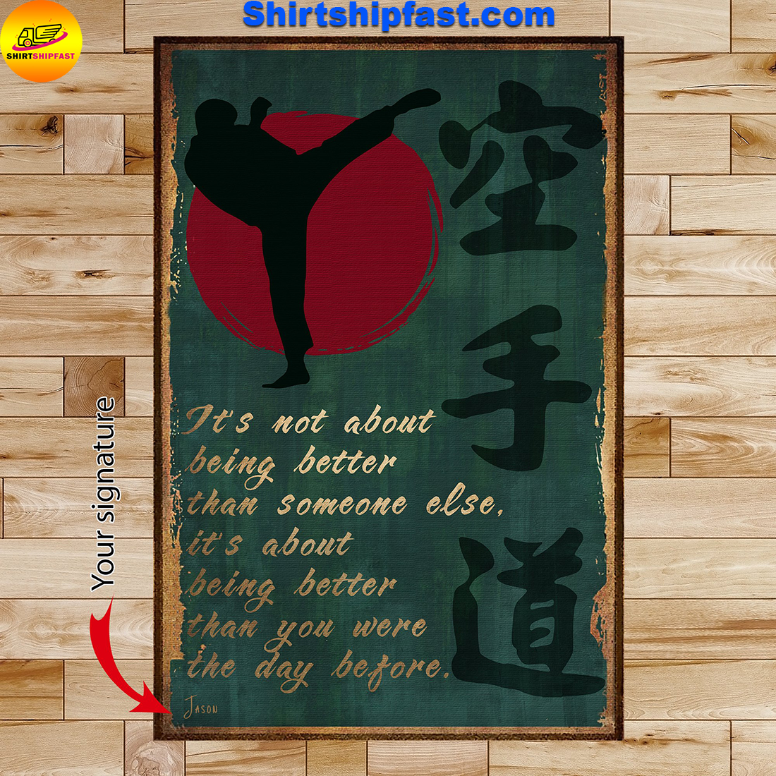 Karate It's about being better than you were the day before poster