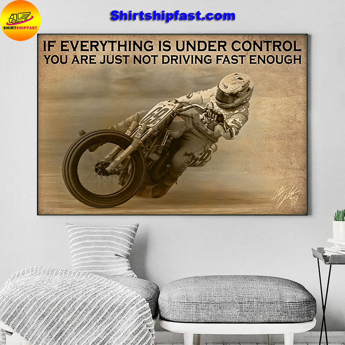 Motorcycle racing If everything is under control you are just not driving fast enough canvas - Picture 3