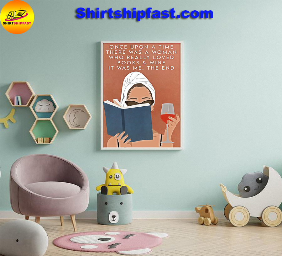 Once upon a time there was a woman who really loved books and wine poster - Picture 3