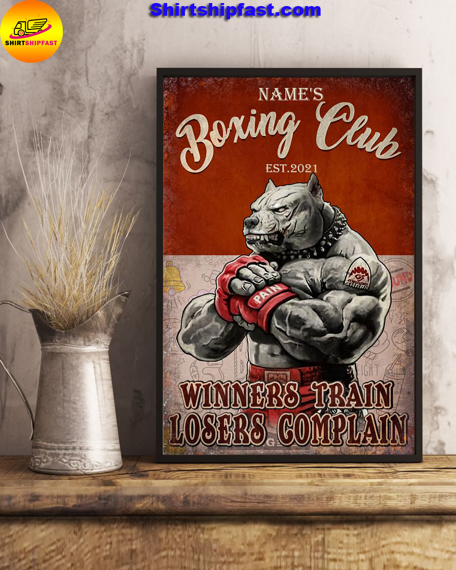 Personalized Pitbull Boxing club Winners train losers complain poster - Picture 1