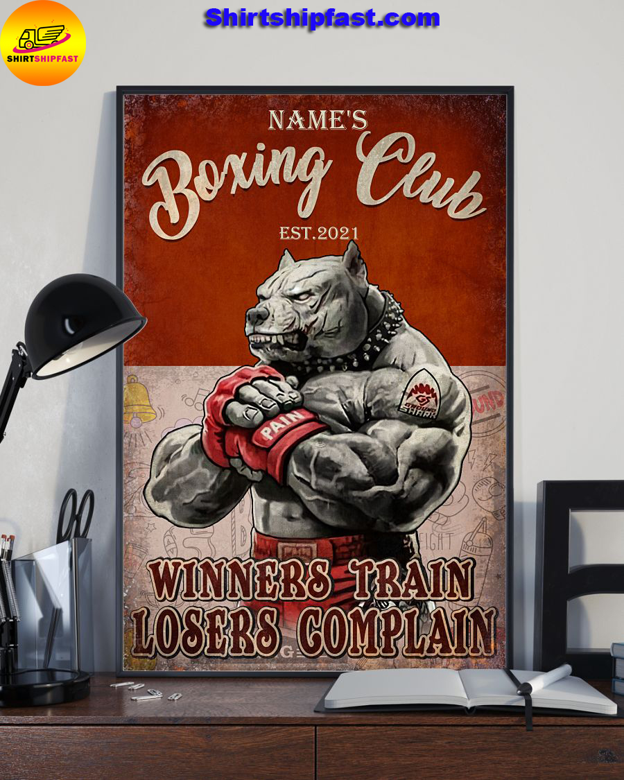 Personalized Pitbull Boxing club Winners train losers complain poster - Picture 2