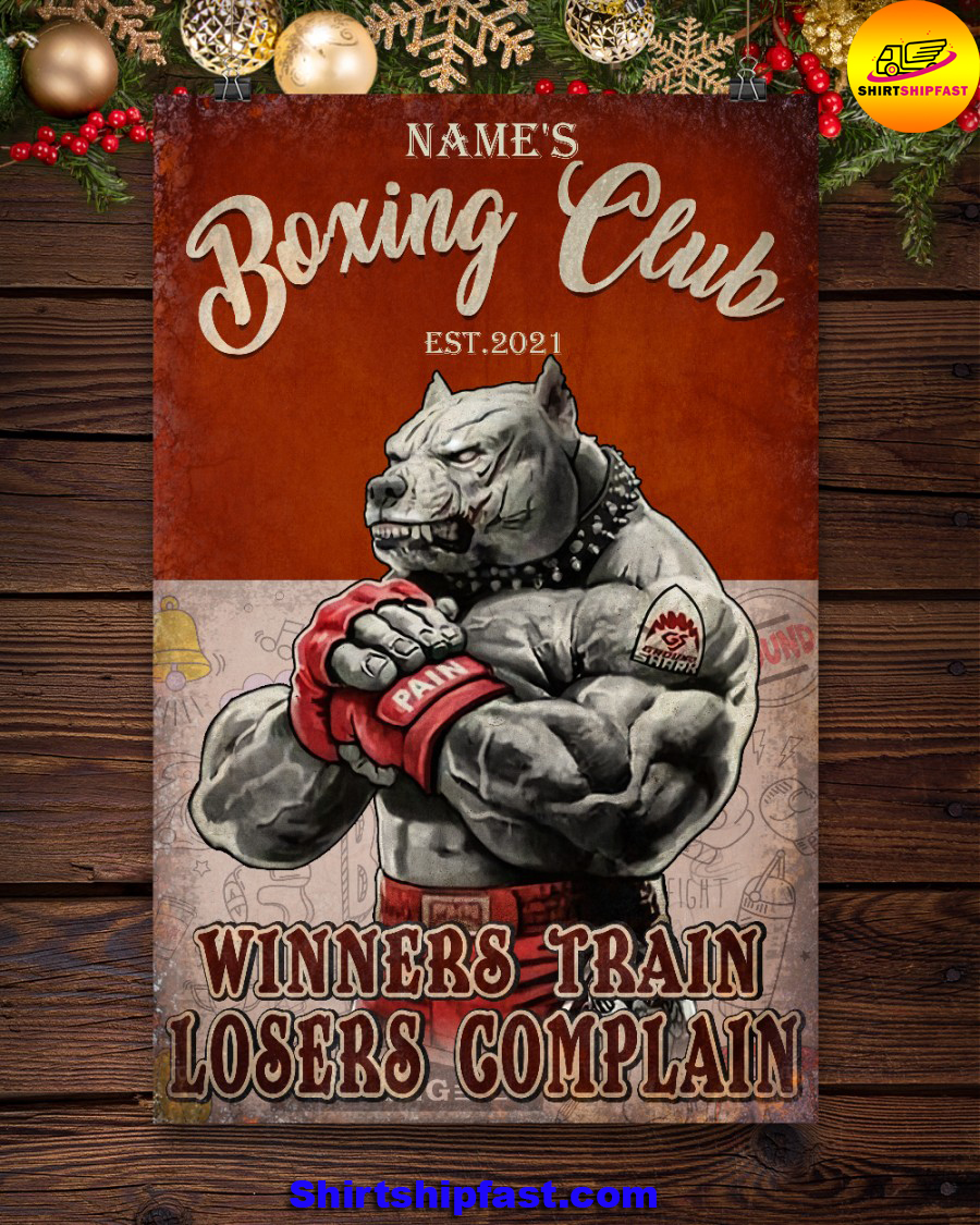 Personalized Pitbull Boxing club Winners train losers complain poster - Picture 3