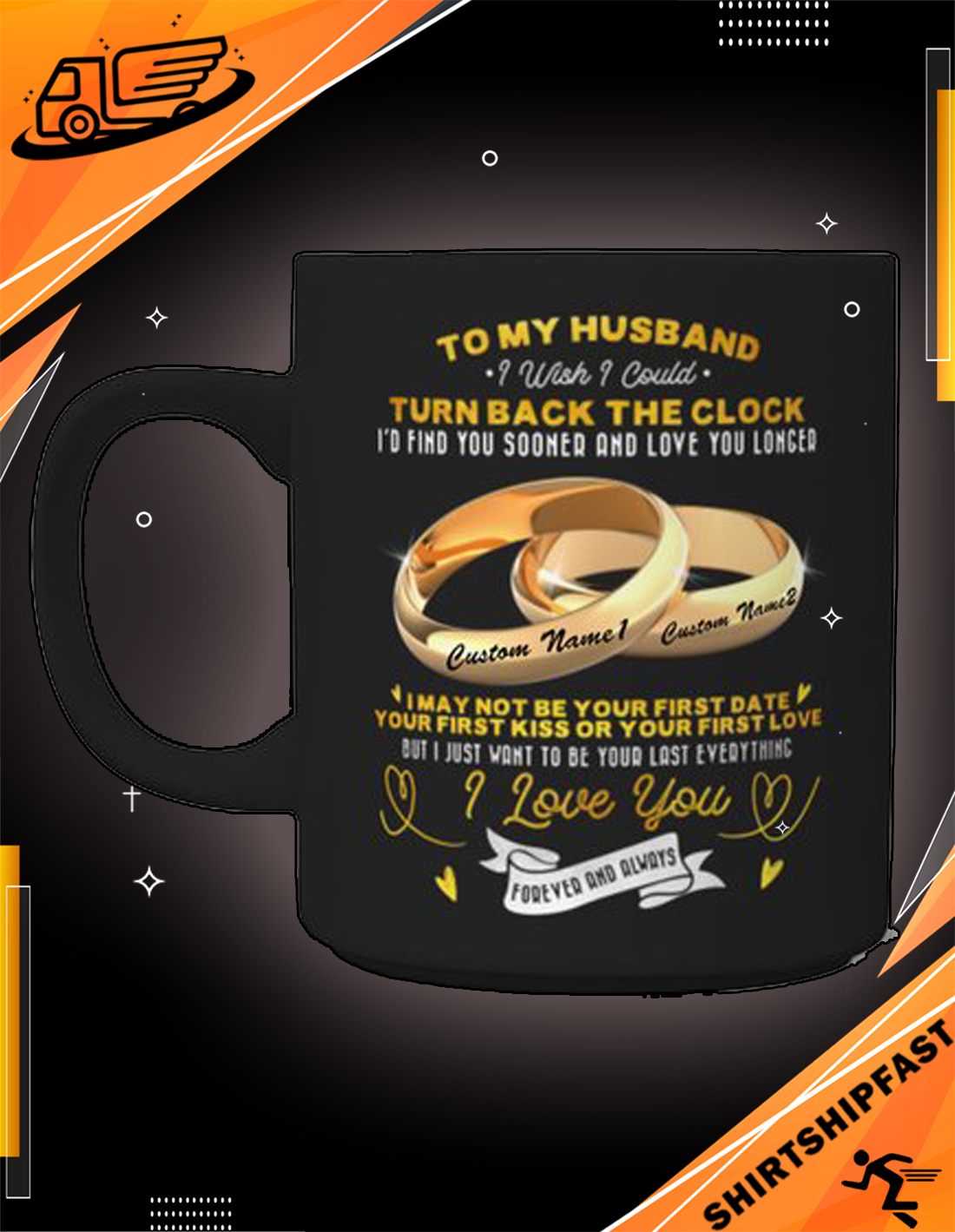 Personalized Rings To my husband i wish i could turn back the clock i'd find you sooner and love you longer mug - Picture 2