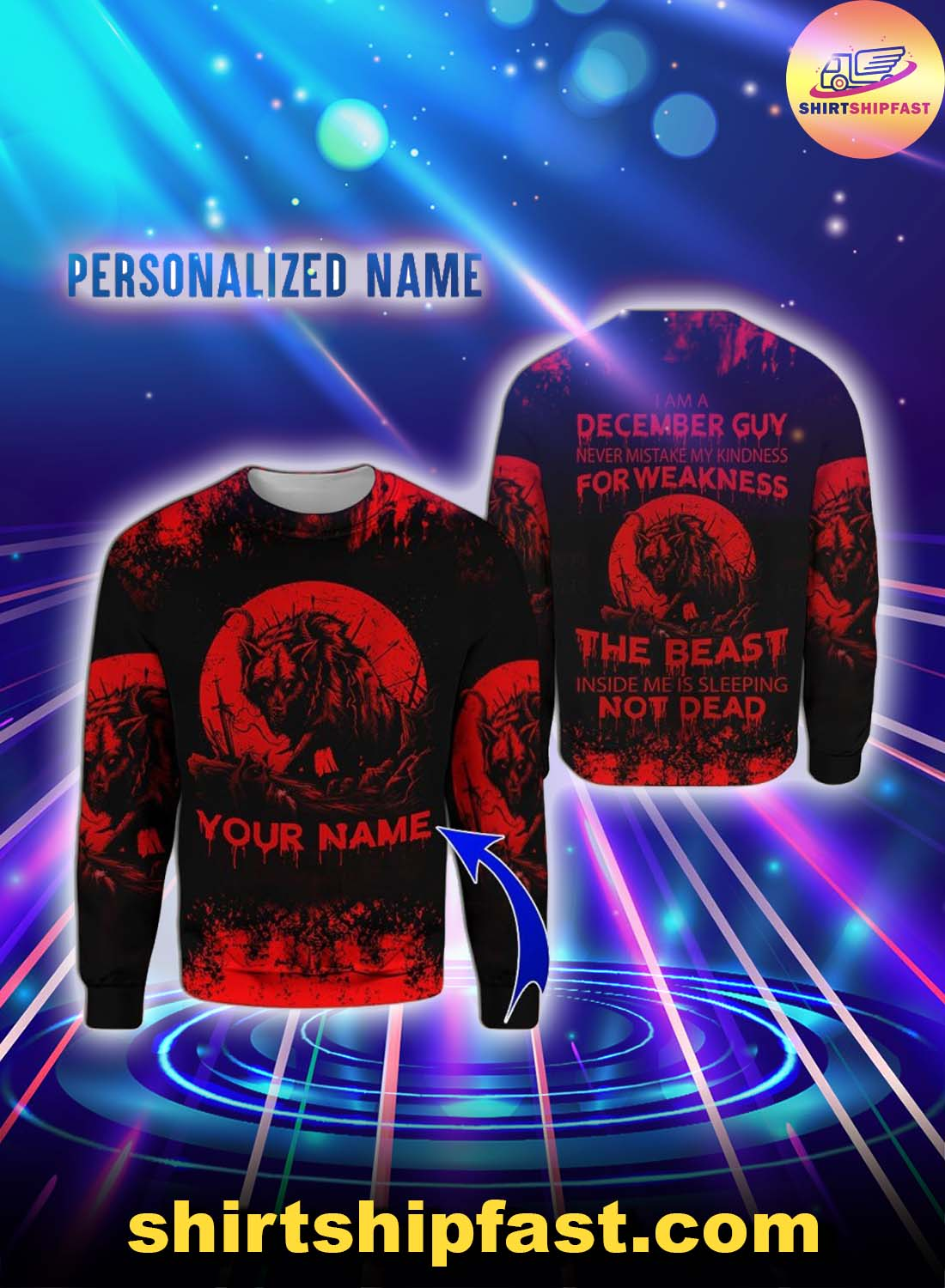 Personalized name December guy never mistake my kindness for weakness the beast 3d sweatshirt
