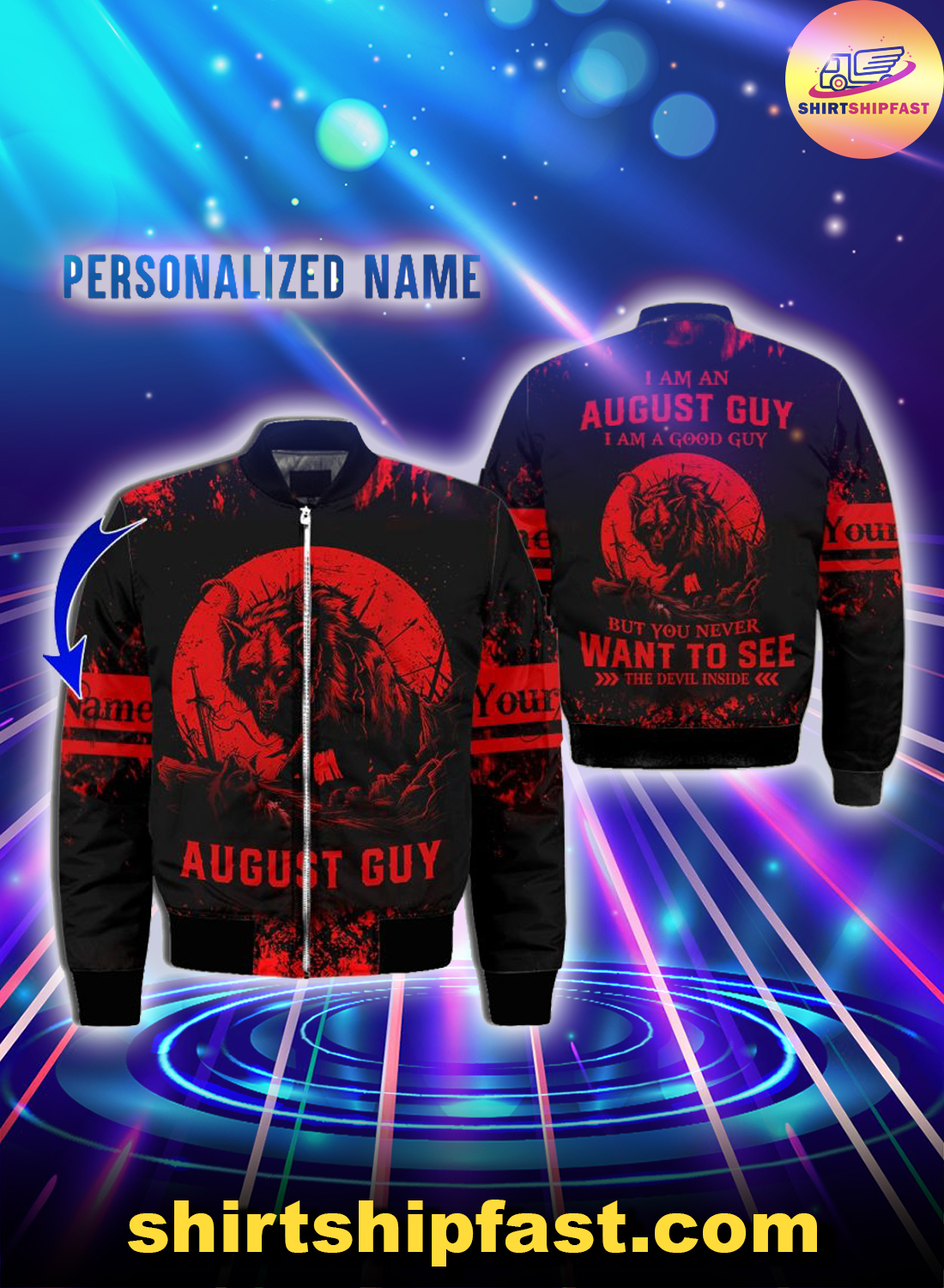 Personalized name I am a August guy I am a good guy but you never want to see the devil inside 3d bomber