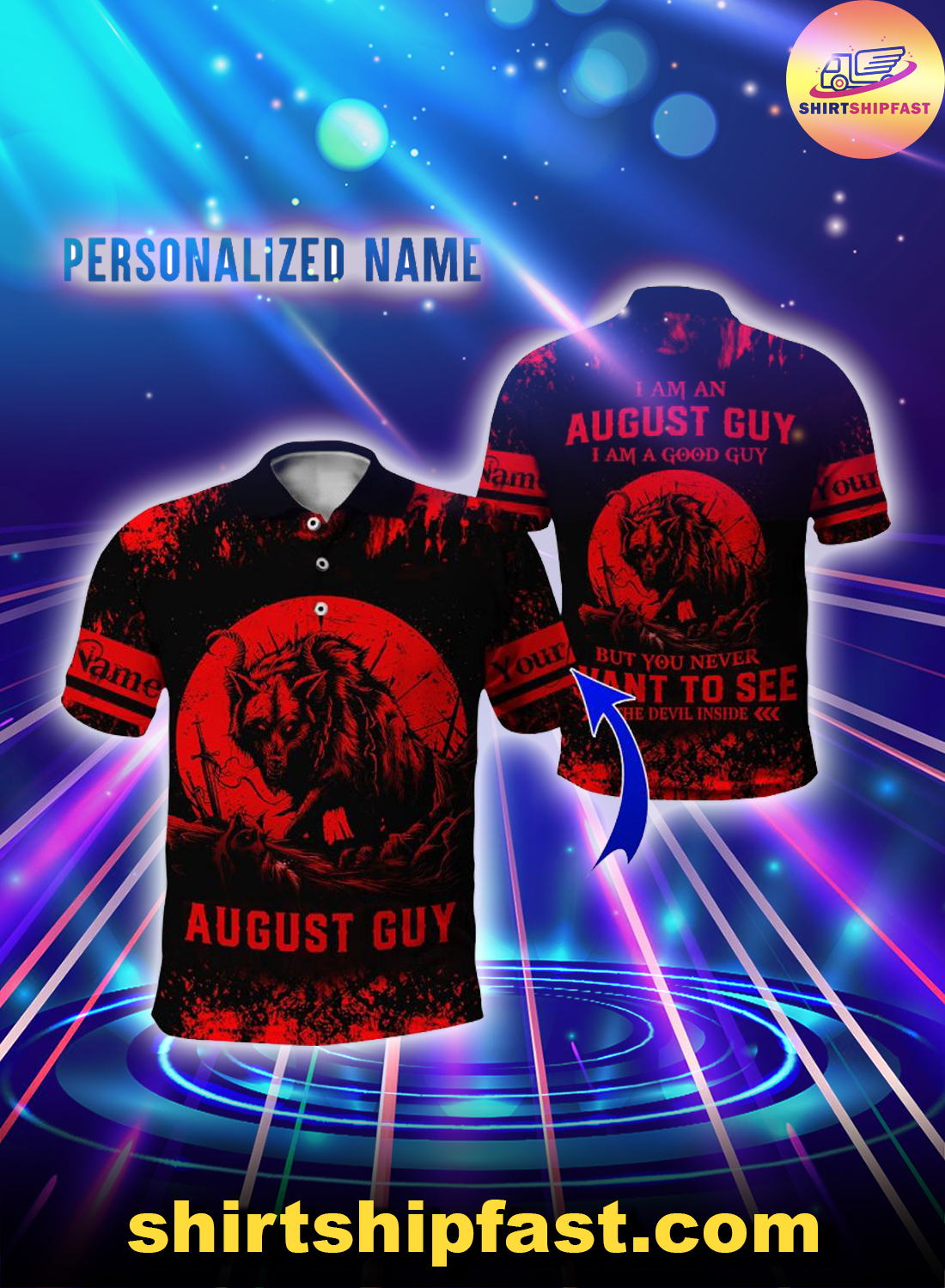 Personalized name I am a August guy I am a good guy but you never want to see the devil inside 3d polo shirt