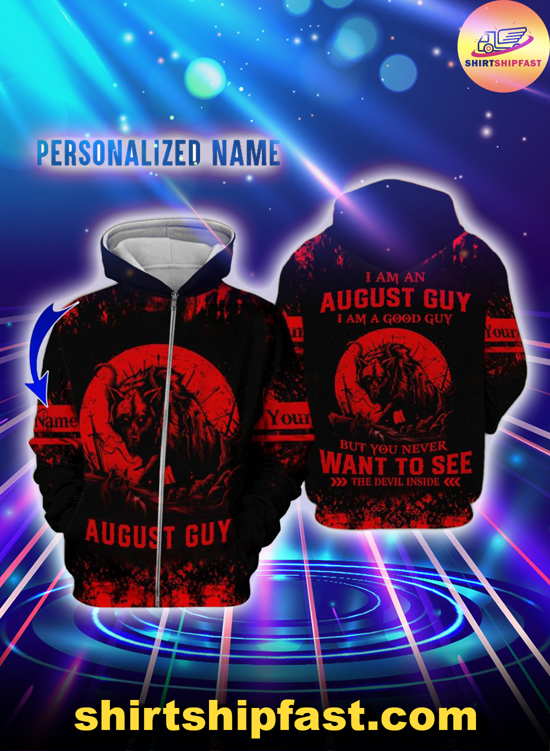 Personalized name I am a August guy I am a good guy but you never want to see the devil inside 3d zip hoodie