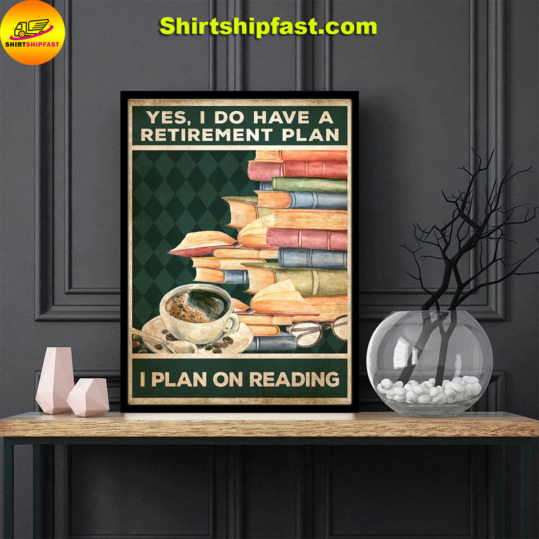 Poster Yes I do have a retirement plan I plan on reading - Picture 1