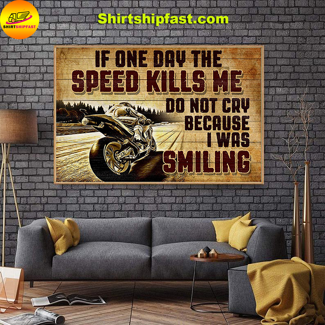 Superbike If one day the speed kills me do not cry because I was smilling poster - Picture 1