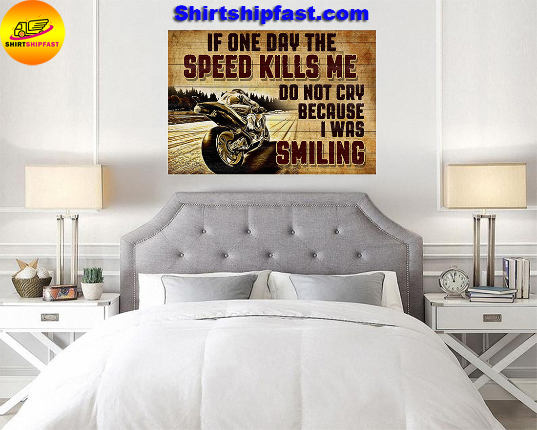 Superbike If one day the speed kills me do not cry because I was smilling poster - Picture 3