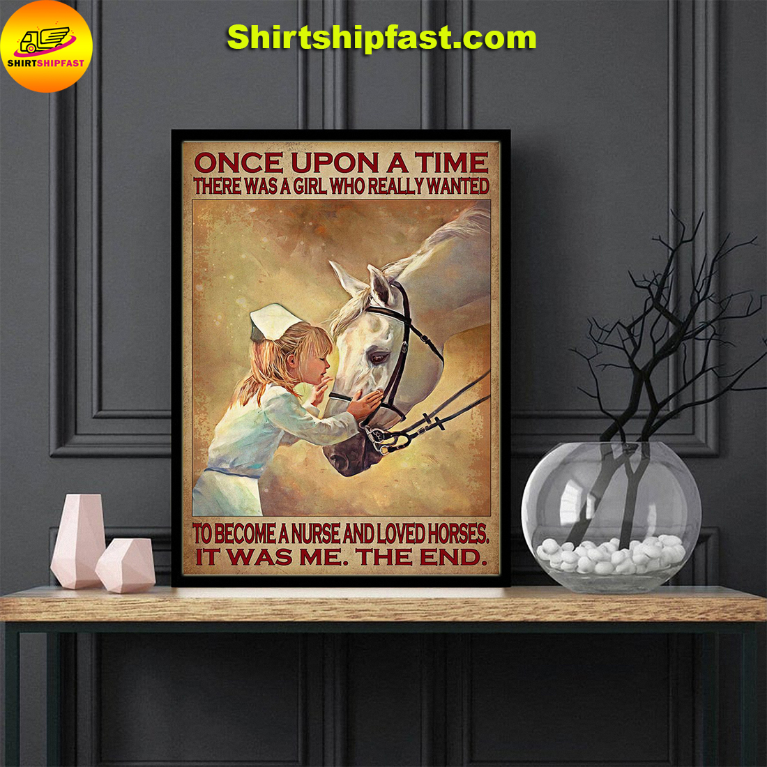 There was a girl who really wanted to become a nurse and loved horses poster - Picture 1