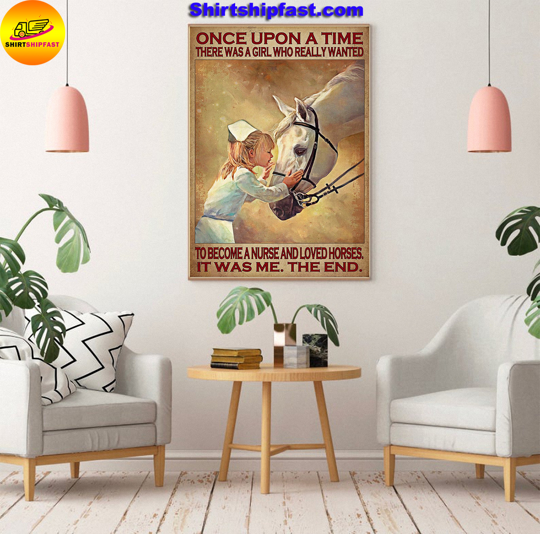 There was a girl who really wanted to become a nurse and loved horses poster - Picture 2