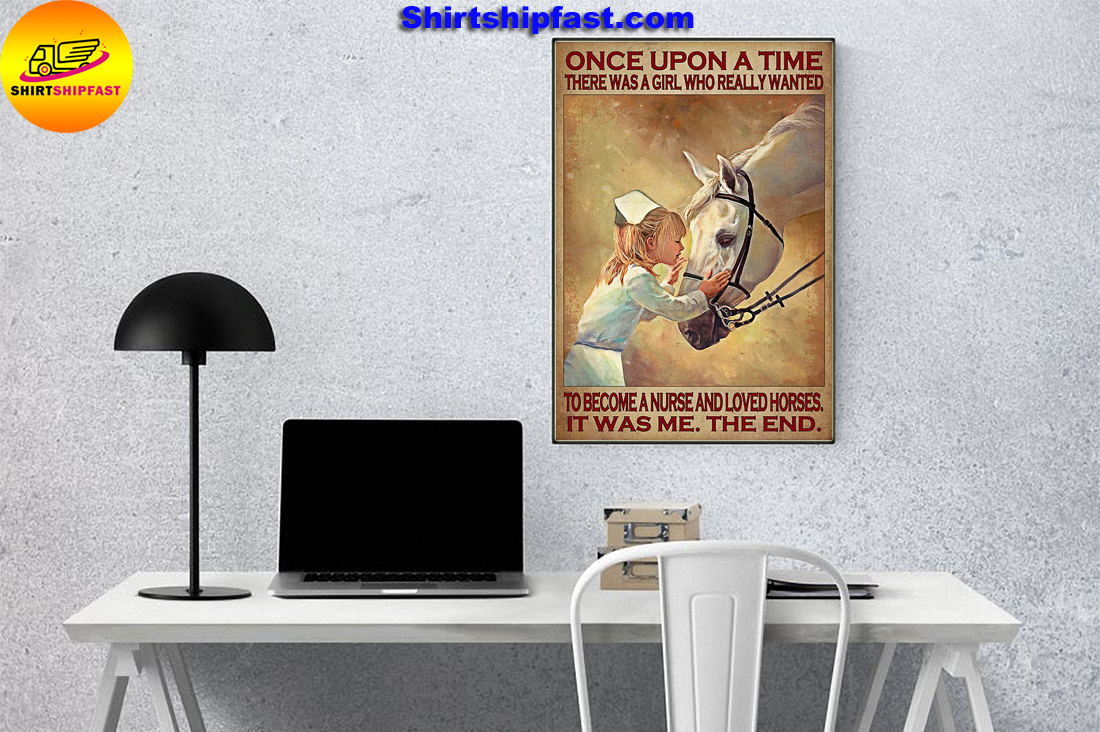 There was a girl who really wanted to become a nurse and loved horses poster - Picture 3