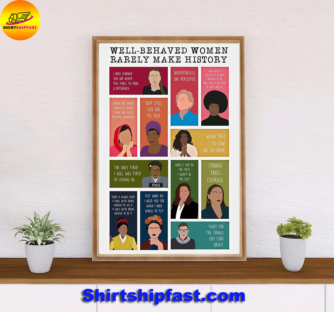 Well-behaved women rarely make history poster - Picture 1