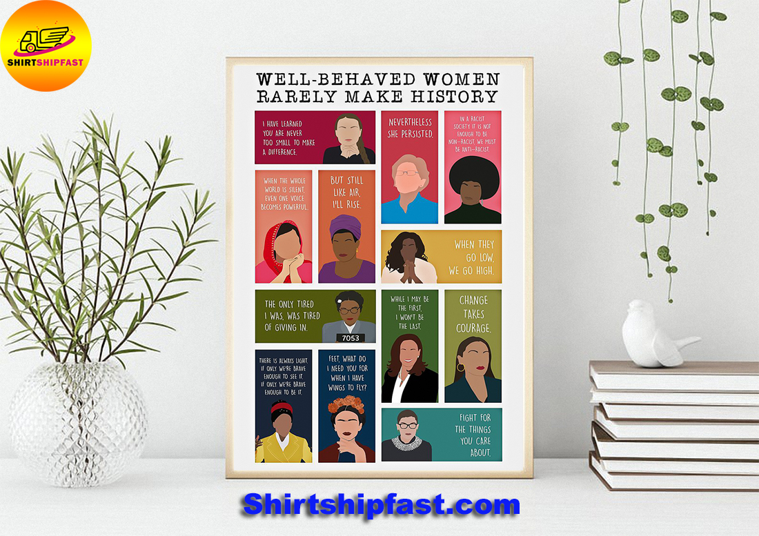 Well-behaved women rarely make history poster - Picture 2