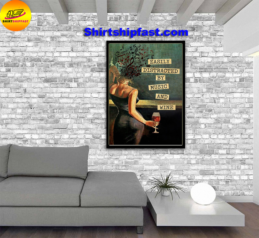 Women and wine Easily distracted by music and wine vintage text Vertical Poster - Picture 1