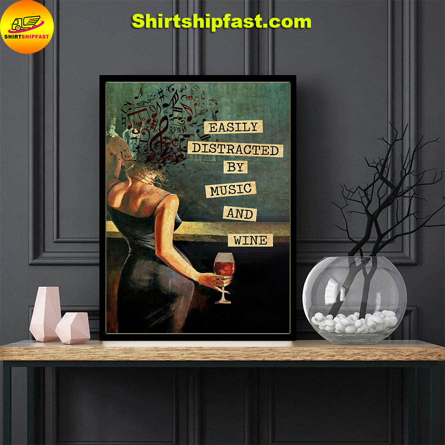 Women and wine Easily distracted by music and wine vintage text Vertical Poster - Picture 2