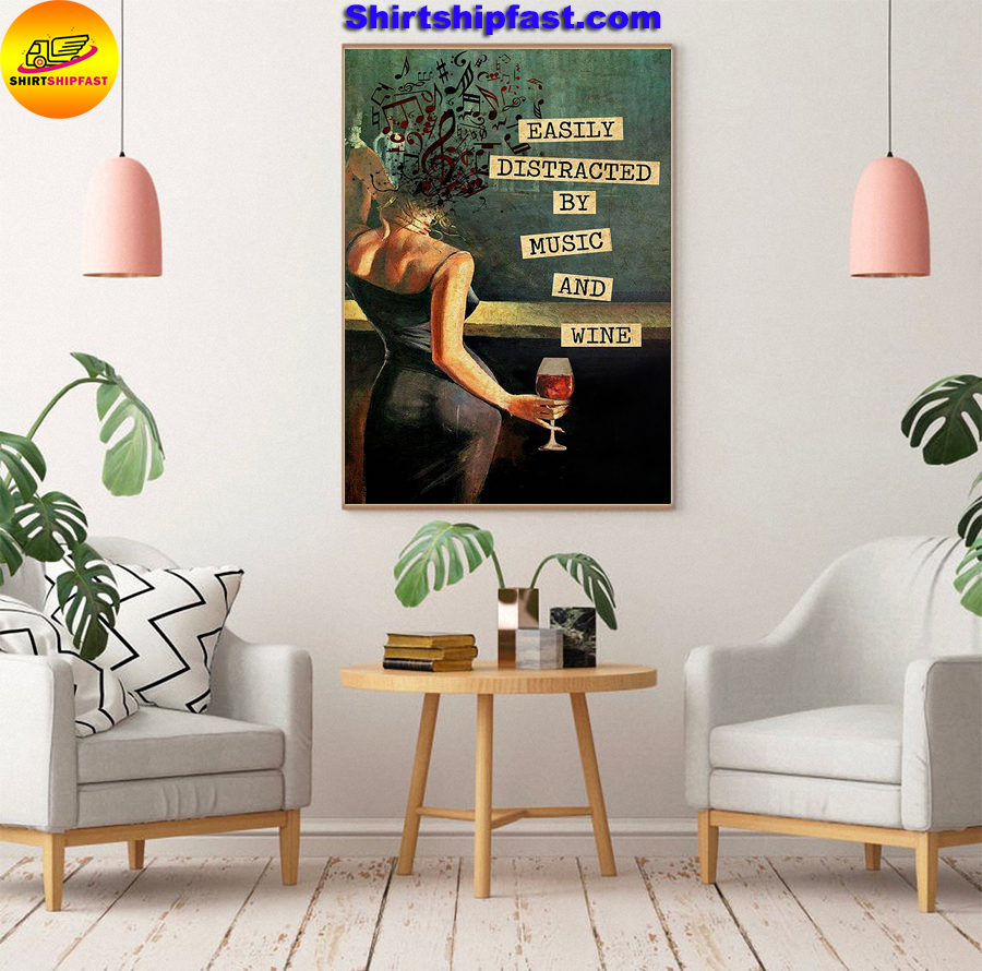 Women and wine Easily distracted by music and wine vintage text Vertical Poster - Picture 3