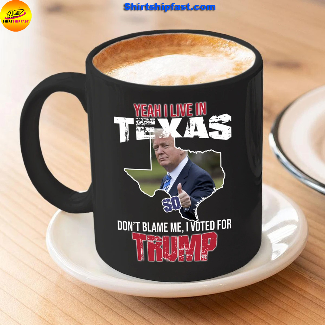 Yeah I live in Texas Don't blame me I vote for Trump mug - Picture 2
