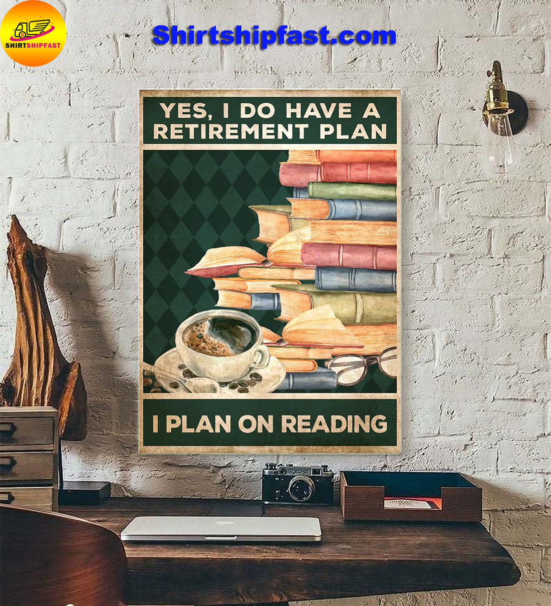 Yes I do have a retirement plan I plan on reading poster - Picture 2